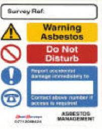 Large asbestos warning label with reporting instructions